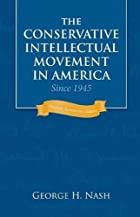 The Conservative Intellectual Movement in…