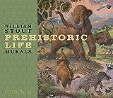 Stout, William: William Stout: Prehistoric Life Murals