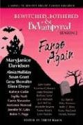 Bewitched, Bothered & BeVampyred 2: Fangs…