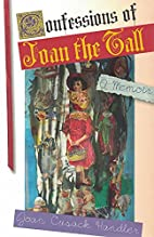 Confessions of Joan the Tall (Notable…