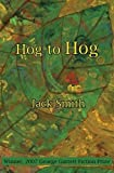 Smith, Jack: Hog to Hog