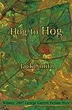 Smith, Jack: Hog to Hog