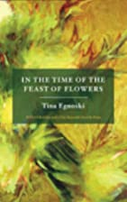 In the Time of the Feast of Flowers by Tina…