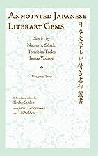 Annotated Japanese Literary Gems, Vol. 2…