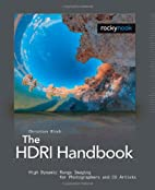 The HDRI Handbook: High Dynamic Range…