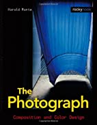 The Photograph: Composition and Color Design…