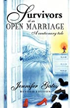 Survivors of an Open Marriage by Jennifer…