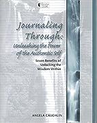 Journaling Through: Unleashing the Power of…