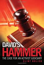 David's Hammer: The Case for an Activist…