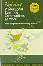 Revisiting Professional Learning Communities…