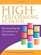 The high-performing school : benchmarking…