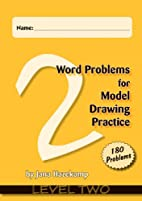 Word Problems for Model Drawing Practice -…