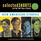 Selected Shorts: New American Stories…