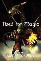 Need for Magic by Joseph Swope