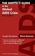 The Skeptic's Guide to the Global AIDS…
