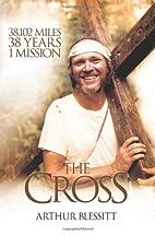 The Cross: 38,102 miles. 38 years. 1…