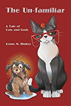 The Un-Familiar: A Tale of Cats and Gods by…