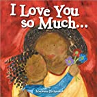 I Love You So Much by Marianne Richmond