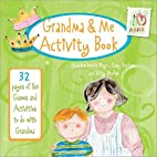 Grandma & Me Activity Book: 32 Pages of Fun…