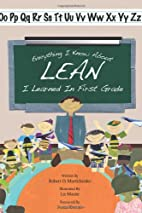 Everything I Know About Lean I Learned in…