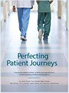 Perfecting Patient Journeys by Judy Worth