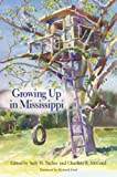 Tucker, Judy H.: Growing Up in Mississippi