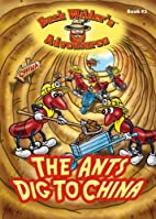 The Ants Dig to China (Buck Wilder's…