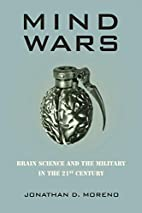 Mind Wars: Brain Science and the Military in…