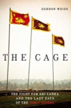 The Cage: The Fight for Sri Lanka and the…