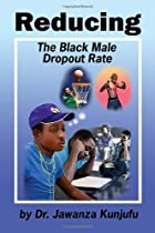 Reducing the Black Male Dropout Rate by…