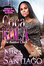 Coca Kola (The Baddest Chick) Part 2 by Nisa…