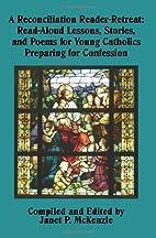 A Reconciliation Reader-Retreat: Read-Aloud…