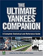 The Ultimate Yankees Companion: A Complete…