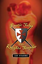 Erotic Tales of the Knights Templar in the…
