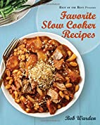 Favorite Slow Cooker Recipes by Bob Warden…