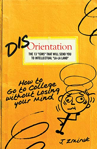 disorientation-how-to-go-to-college-without-losing-your-mind
