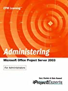 Administering Microsoft Office Project…