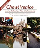 Edenbaum, Ruth: Chow! Venice: Savoring the Food and Wine of La Serenissima