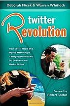 Twitter Revolution: How Social Media and…