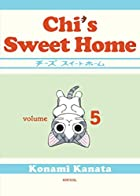 Chi's Sweet Home, Volume 5 by Kanata Konami