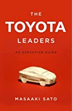 The Toyota Leaders: An Executive Guide by…
