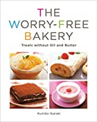 The Worry-free Bakery: Treats without Oil…