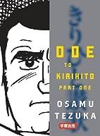 Ode to Kirihito, Part One by Osamu Tezuka