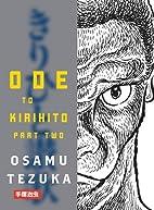 Ode to Kirihito, Part Two by Osamu Tezuka