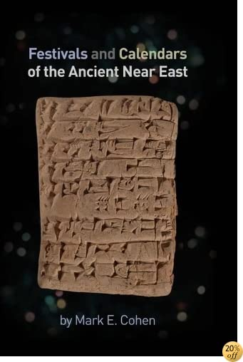 TFestivals and Calendars of the Ancient Near East
