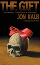 The Gift by Jon Kalb