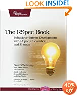 The RSpec Book: Behaviour Driven Development with RSpec, Cucumber, and Friends (The Facets of Ruby Series)