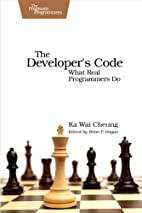 The Developer's Code by Ka Wai Cheung