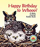 Happy Birthday to Whooo? by Doris Fisher