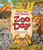 'Twas the Day Before Zoo Day by…